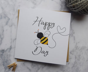 'Happy Bee Day' Birthday Card Eco-friendly, recycled and plastic-free birthday card