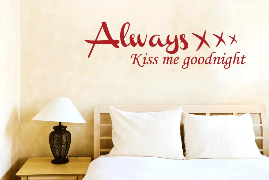Always Kiss Me Goodnight Xxx Wall Sticker Part 47