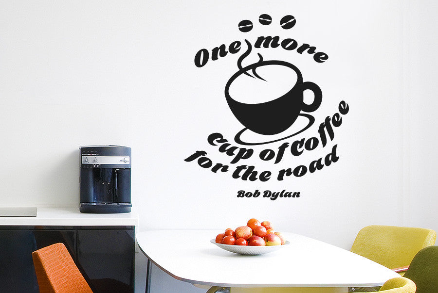 Bob Dylan - One More Cup Of Coffee For The Road Wall Sticker