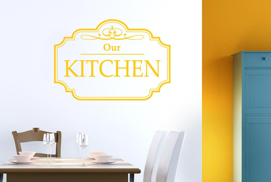 Classic Our Kitchen Sign CUT IT OUT Wall Stickers uk and art decals ...