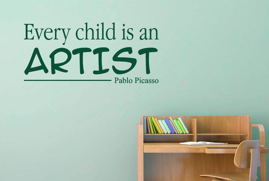 Every Child Is An Artist Pablo Picasso Wall Stickers Art