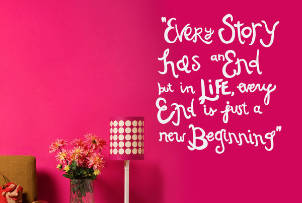 Every Story Has An End New Beginning