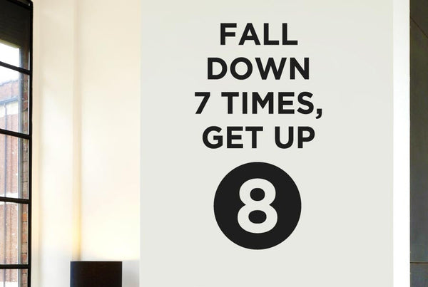 Fall Down 7 Times Get Up 8 Cut It Out Wall Stickers Uk And