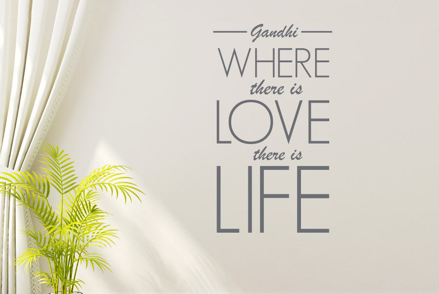 Gandhi   Where There Is Love There Is Life Wall Sticker Part 98