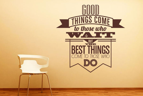 Beautiful Do Wall Decal Stickers Come Off : ... Come To Those Who Wait Wall Part 12