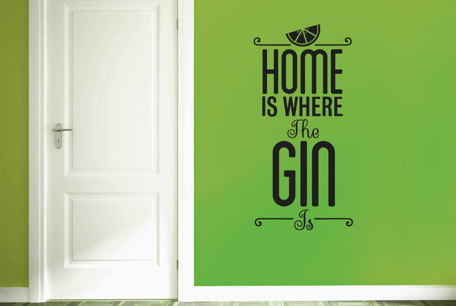 Home Is Where The Gin Is Wall Sticker Part 53