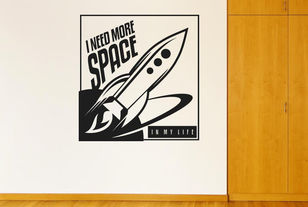 I need more space in my life cut it out wall stickers uk for I need art for my walls