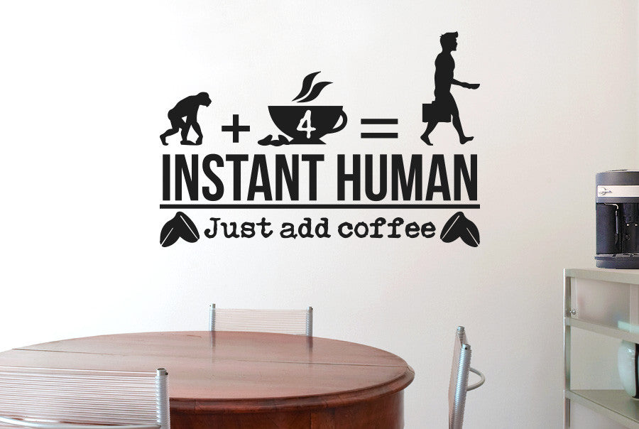 instant human just add coffee wall sticker | cut it out wall stickers