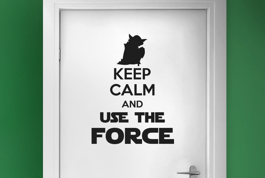 Keep calm and use the force door room sticker