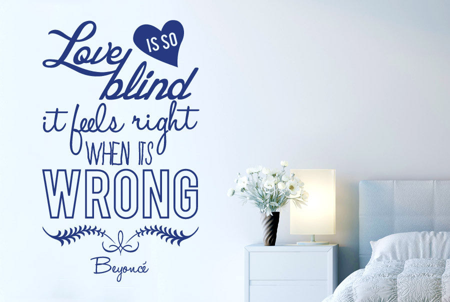 Beyonce   Love Is So Blind It Feels Right When Its Wrong Wall Sticker Part 53