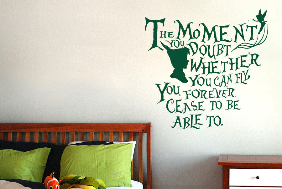 Peter Pan - The Moment You Doubt Whether You Can Fly Wall Sticker ...