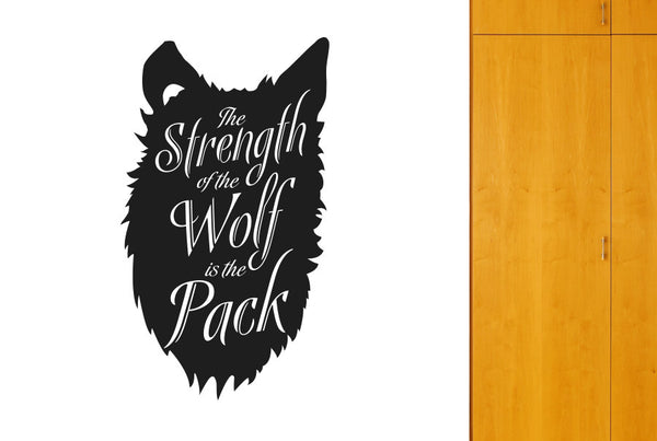 The Strength Of The Wolf Is The Pack Wall Sticker Cut It