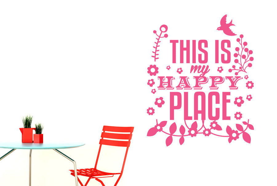 This Is My Happy Place Wall Sticker Cut It Out Wall Stickers