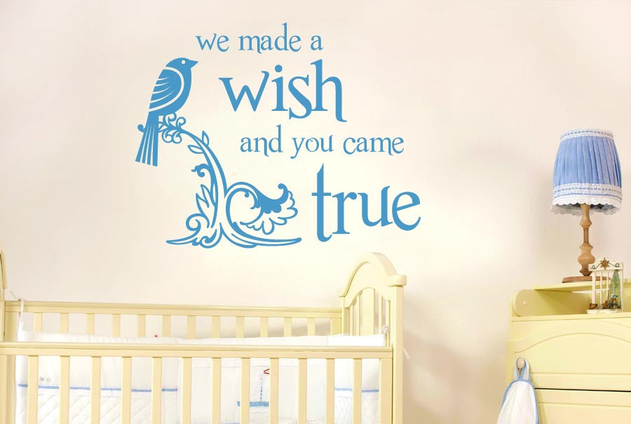 We Made A Wish And It Was You We Made: We Made A Wish And You Came True Wall Stickers Uk Art
