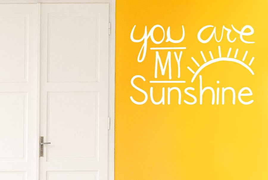 You Are My Sunshine CUT IT OUT Wall Stickers Uk And Art Decals - Wall decals you are my sunshine