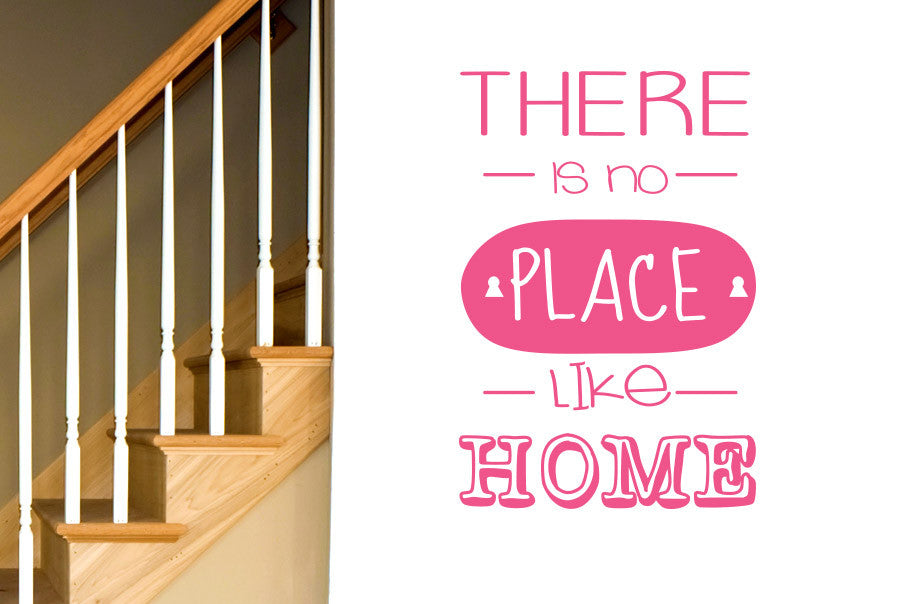 There Is No Place Like Home Wall Sticker Cut It Out Wall