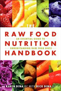 Raw Food Nutrition Handbook