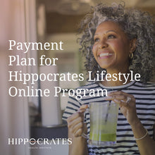 Load image into Gallery viewer, Hippocrates Lifestyle Online Program (Payment Plan)