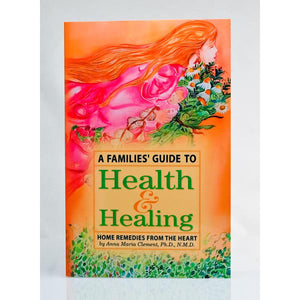 A Families' Guide To Health & Healing