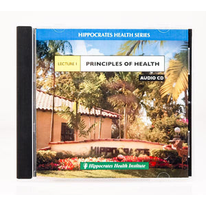 HHI Lecture CD # 1 - Principles of Health