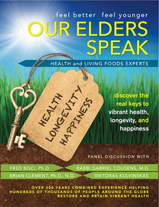 Our Elders Speak