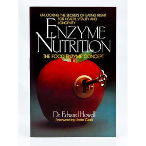 Enzyme Nutrition, the Food Enzyme Concept, Unlocking the Secrets