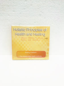 Holistic Principles of Health and Healing