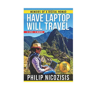 Have Laptop, Will Travel by Philip Nicozisis