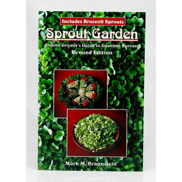 Sprout Garden, Indoor Grower's Guide to Gourmet Sprouts