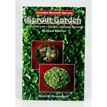 Load image into Gallery viewer, Sprout Garden, Indoor Grower's Guide to Gourmet Sprouts