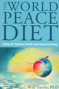 World Peace Diet by Will Tuttle