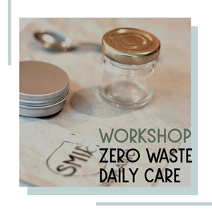 1007 Workshop zero waste daily care 7 oktober | 19:30 uur