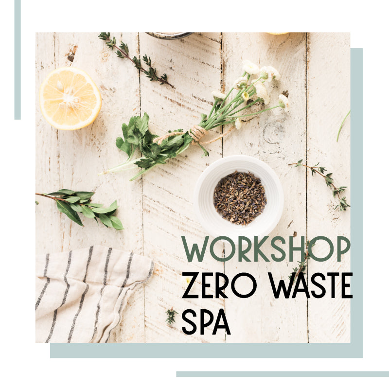0510 Workshop zero waste spa (take care of your mother-day) 10 mei | 10:30 uur