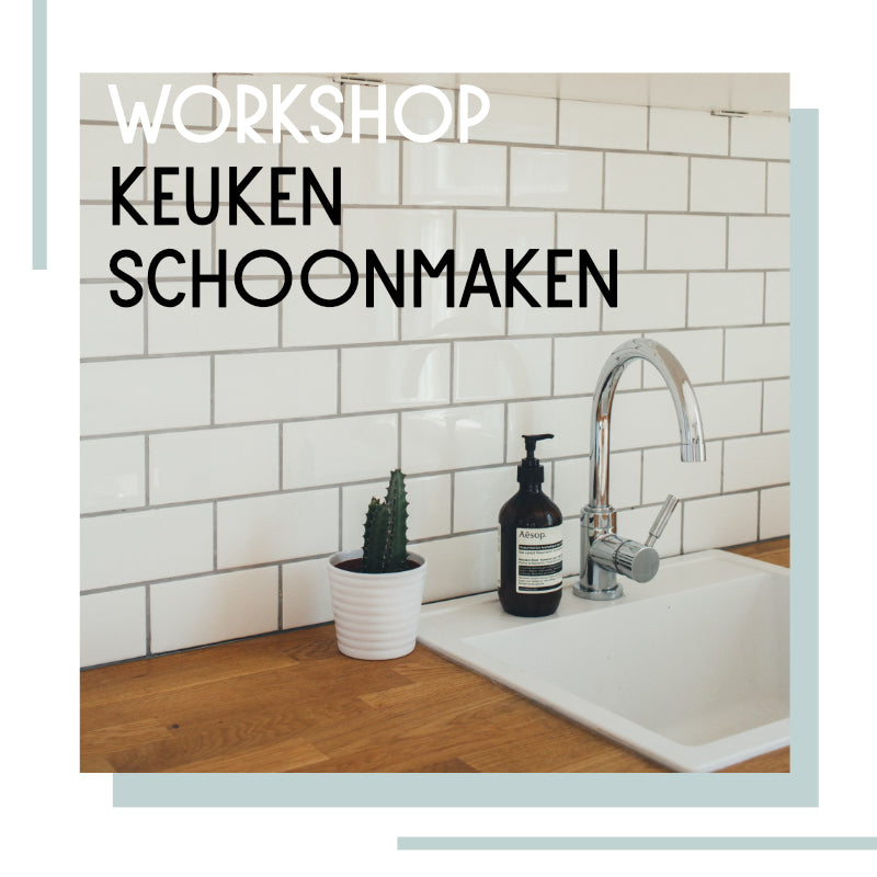 0925 Workshop zero waste keuken schoonmaken 25 september | 19:30