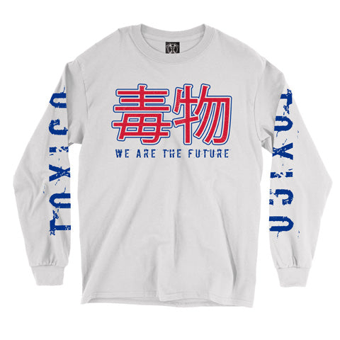 We Are The Future Longsleeve Tee - Toxico Clothing
