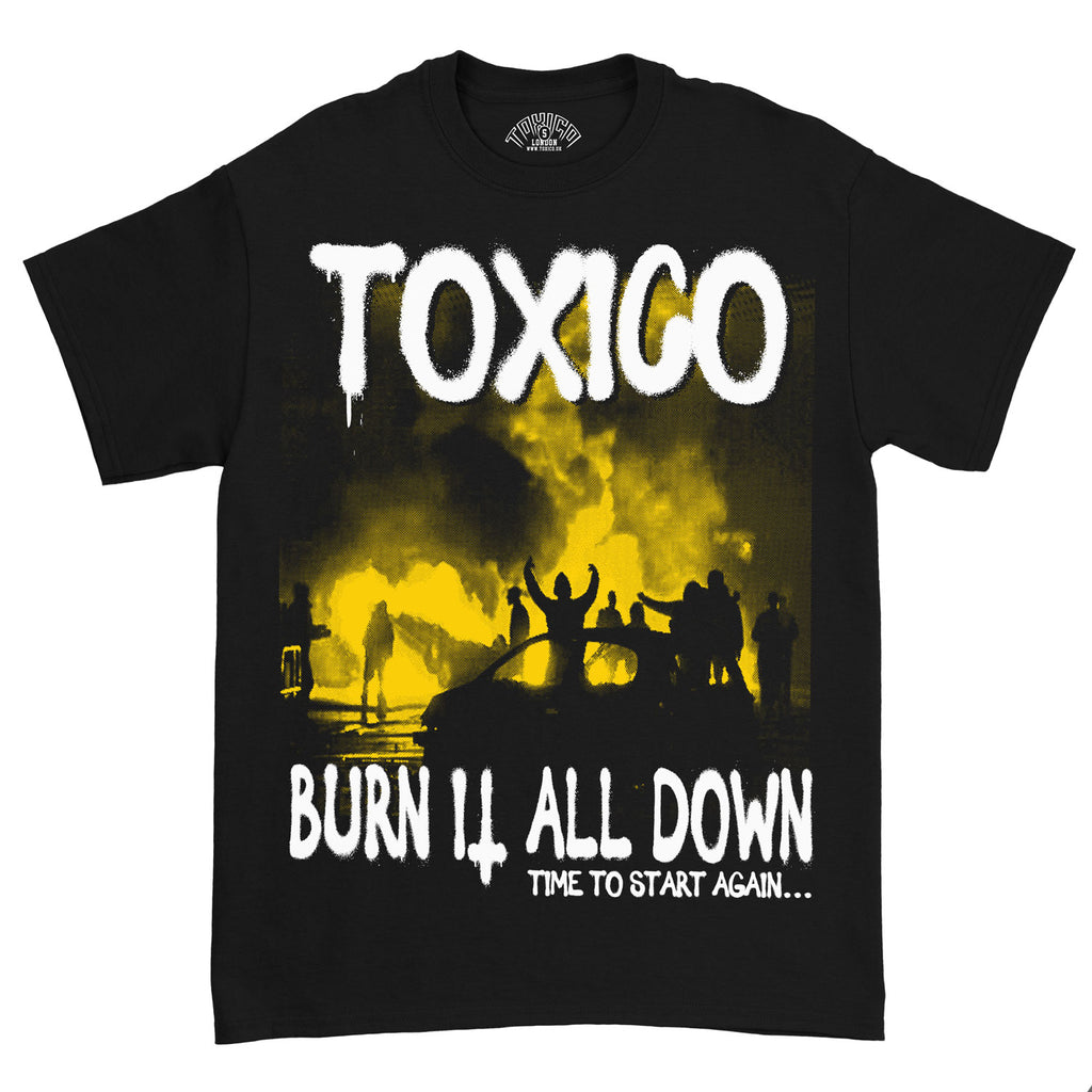 Burn It Tee - Toxico Clothing