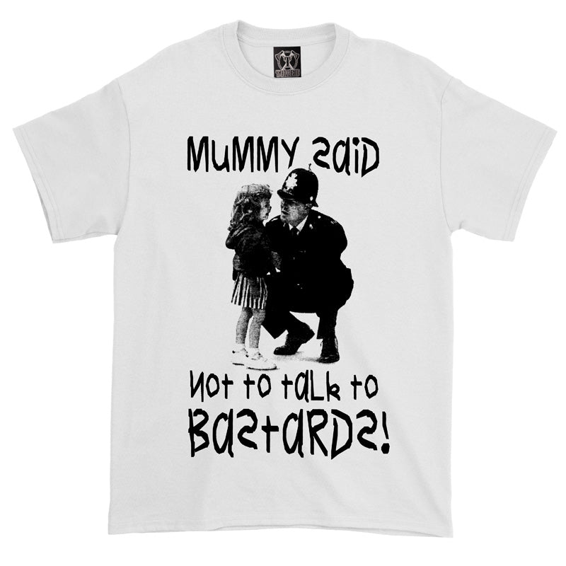 Mummy Said Tee - Toxico Clothing