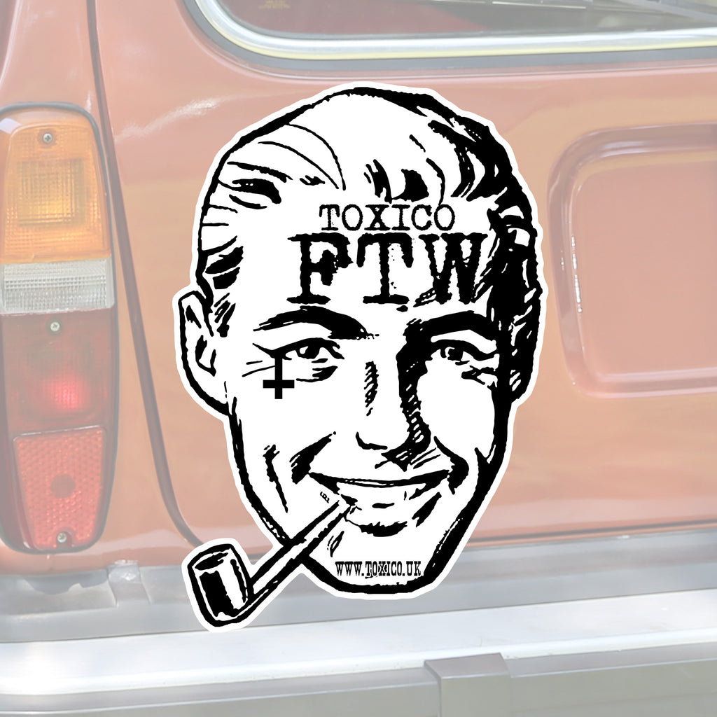 FTW Man Sticker - Toxico Clothing