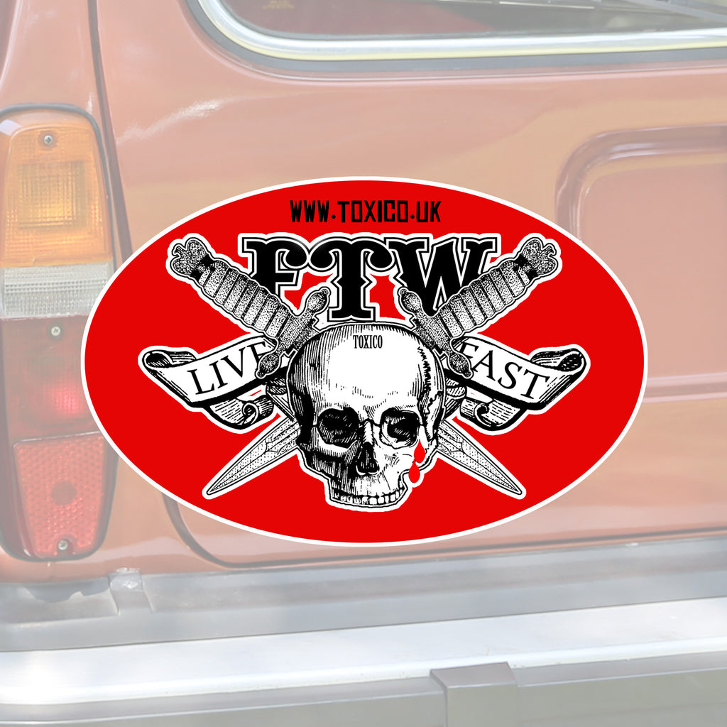 FTW Sticker - Toxico Clothing