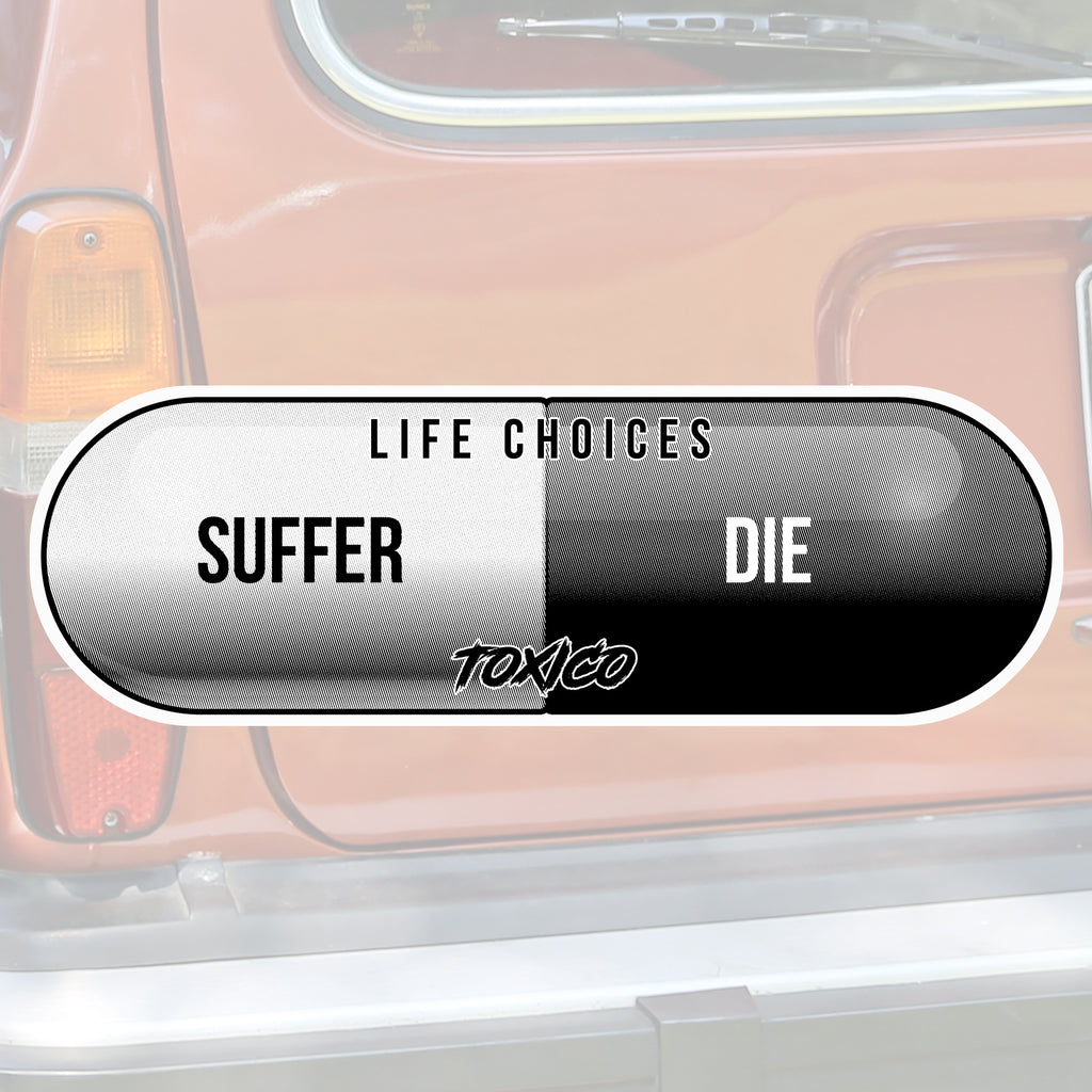 Life Choices Sticker