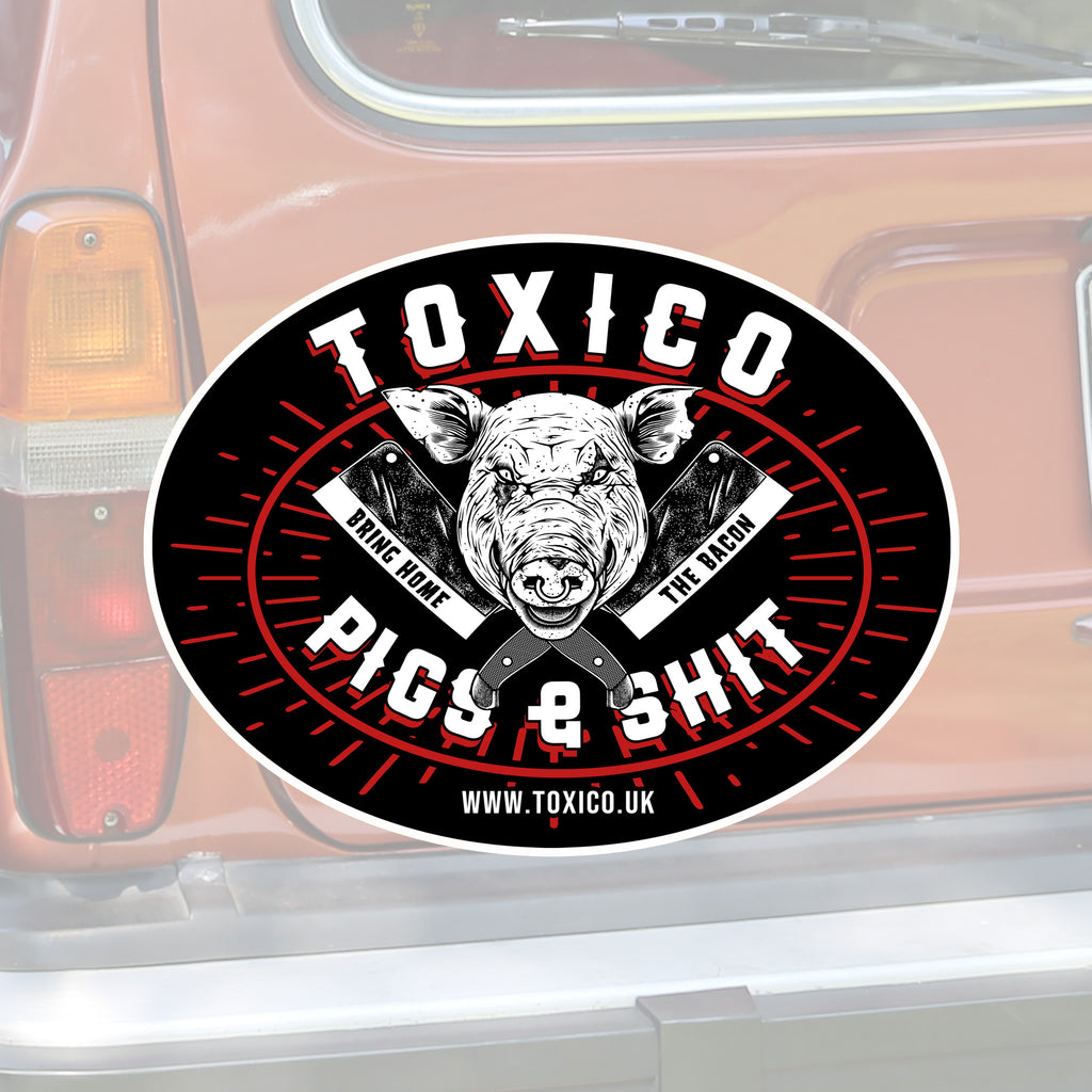 Pigs & Shit Sticker - Toxico Clothing