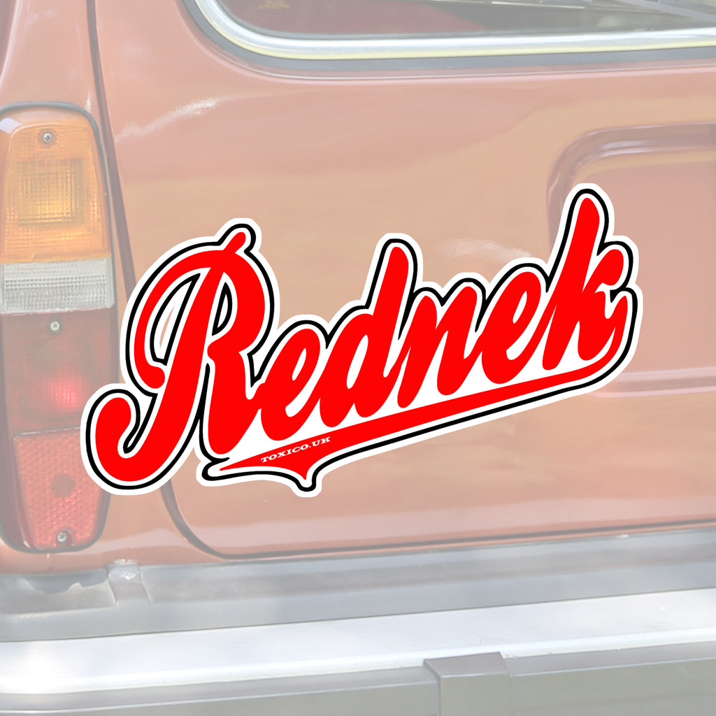 Rednek Script Sticker - Toxico Clothing