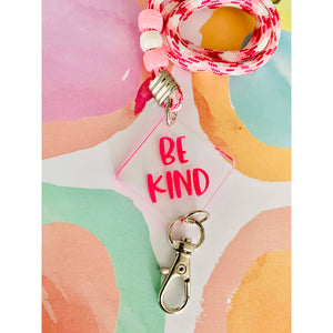 Be Kind Pink  Mask Chain For Kids or Adults
