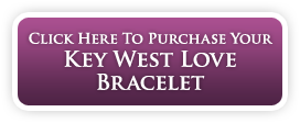 Click Here To Purchase Your Key West Love Bracelet