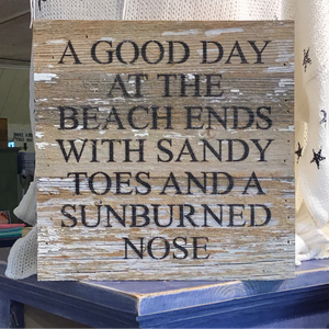 A Good Day At The Beach Ends - Sign