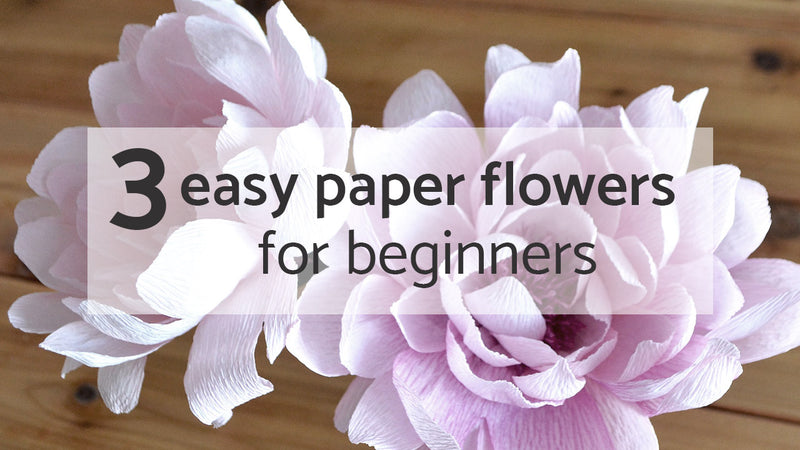 3 easy crepe paper flowers for beginners
