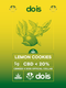 Brands_DOIS, cbd, CBD Products, Cbweed, Dois, Lemon, Lemon Cookies, Mary, Peso_10 g, Peso_5 g, Prodotti cbd - doisgrowshop.it