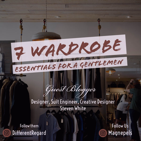 7 Wardrobe Essentials For A Gentlemen