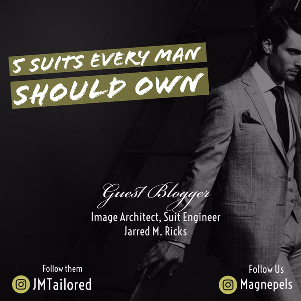 Five Suits Every Man Should Own!