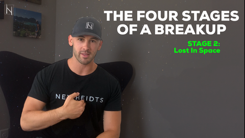How To Go Through A Breakup - The Four Stages Of A Breakup - Stage 2: Lost In Space